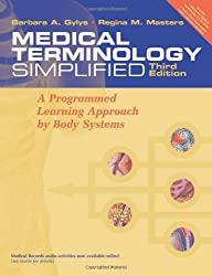 Medical Terminology Simplified: A Programmed Learning Approach by Body Systems (text with audio CD)