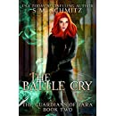 The Battle Cry (The Guardians of Tara Book 2)