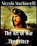 MacHiavelli's the Art of War and the Prince, Niccolò Machiavelli, 1612031072