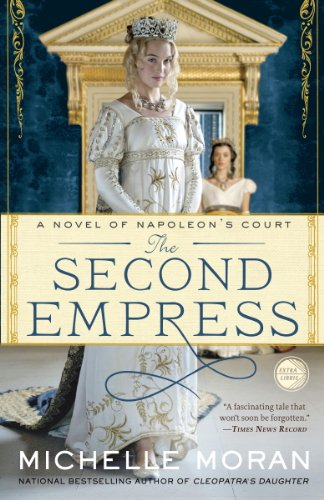 The Second Empress: A Novel of Napoleon's Court (Napoleon's Court Novels) cover