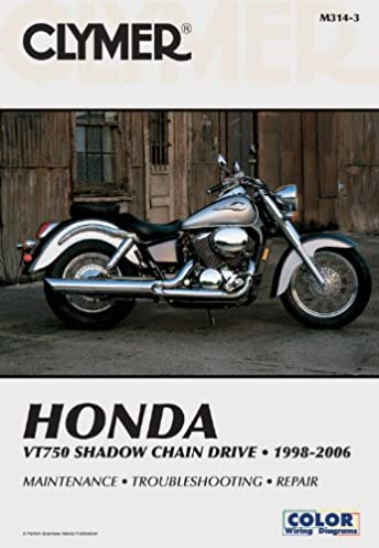 honda vt750 shadow chain drive 1998 2006 clymer motorcycle repair rh amazon com 2012 honda shadow aero 750 owners manual 2012 honda shadow service manual