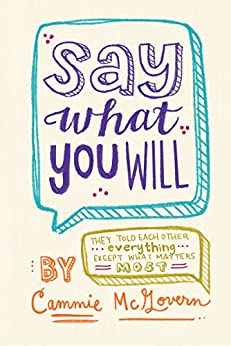 Say What You Will by [McGovern, Cammie]