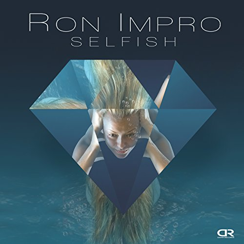 Amazon.com: Selfish (Bin Okin Remix): Ron Impro: MP3 Downloads