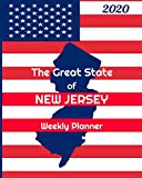 The Great State of New Jersey Weekly Planner: 2020 Diary, Calendar, and Notebook