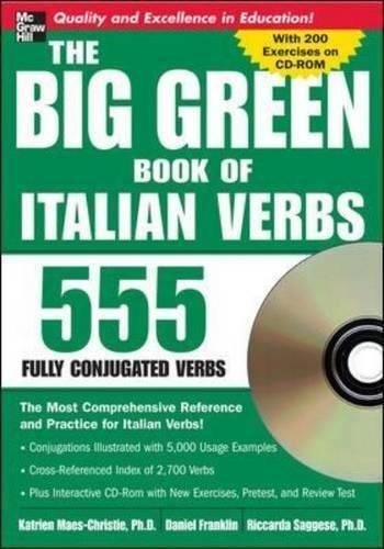 The Big Green Book of Italian Verbs (Book w/CD-ROM): 555 Fully Conjugated Verbs (Big Book of Verbs (Big W Books)