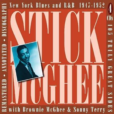 STICK / BROWNIE MCGHEE) MCGHEE - New York Blues & R&B 1947-1955 by STICK / BROWNIE  MCGHEE) MCGHEE (2007-03-13) - Amazon.com Music
