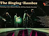 The Singing Rambos LIVE - Special Two Album Set Featuring a Live Concert / Plus Six All-time Rambo Favorites
