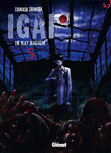 Igai, the Play Dead/Alive, Tome 5 :