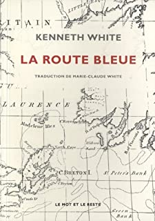 La route bleue, White, Kenneth
