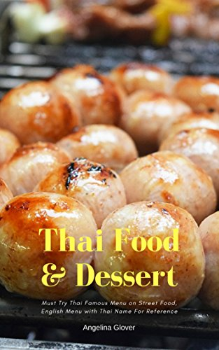 Cookbooks list recently released thai cookbooks thai street food dessert must try thai famous menu on street food english menu with thai name for reference forumfinder Image collections