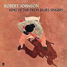 King Of The Delta Blues Singers (Vinyl)