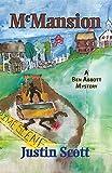 McMansion: A Ben Abbott Mystery (Ben Abbott Series)