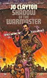 Shadow of the Warmaster, Jo Clayton, 0886772982
