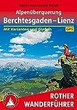 Alpenüberquerung Berchtesgaden - Lienz: Mit Varianten und Gipfeln. Mit GPS-Tracks. (Rother Wanderführer)