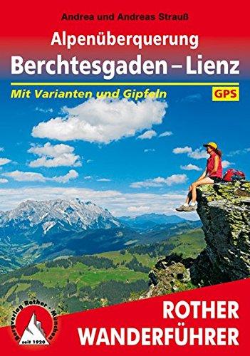 alpenberquerung-berchtesgaden-lienz-mit-varianten-und-gipfeln-mit-gps-tracks-rother-wanderfhrer