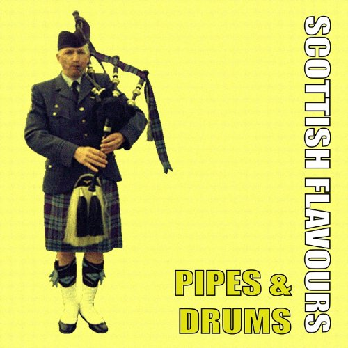 Scottish Flavours - Pipes & Drums (Pipe Flavor)