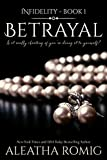 Betrayal (Infidelity Book 1)