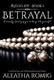 Betrayal (Infidelity Book 1)