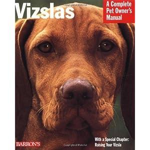 Vizslas (Complete Pet Owner's Manuals) 16