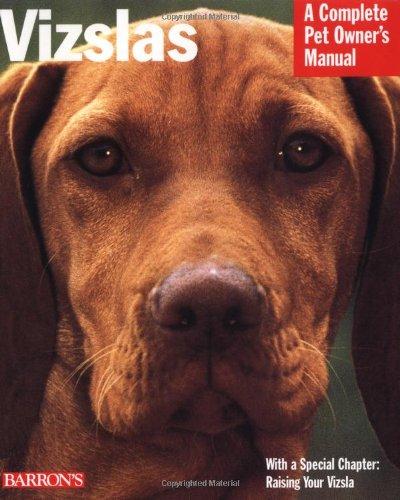 Vizslas (Complete Pet Owner's Manuals)