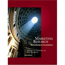 Marketing Research: Methodological Foundations (with InfoTrac®) by Churchill, Gilbert A., Iacobucci, Dawn 9th edition (2004) Hardcover