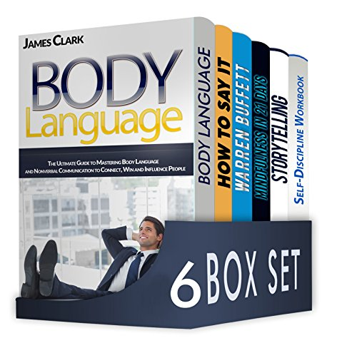 Clear Body Set - Body Language 6 in 1 Box Set : Body Language, 10 Strategies to Become an Effective and Clear Communicator, Warren Buffett, Mindfulness, Storytelling, Self-Discipline Workbook