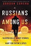 Russians Among Us: Sleeper Cells, Ghost