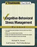 Cognitive-Behavioral Stress Management (Treatments That Work)