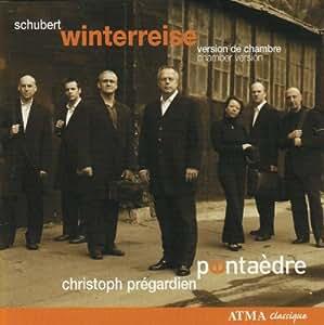Schubert: Winterreise (Chamber Version by Normand Forget)