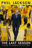 the last season a team in search of its soul by phil jackson signed hbdj