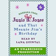 Junie B. Jones and That Meanie Jim's Birthday: Junie B. Jones #6