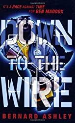 Ben Maddox: Down To The Wire (Ben Maddox Story)