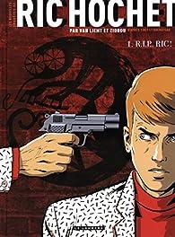 Les nouvelles enquêtes de Ric Hochet, tome 1 : RIP Ric par  Zidrou