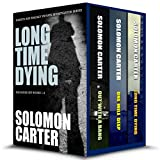 Long Time Dying – Private Investigator Crime Thriller Series Boxed Set  – books 1-3 (Long Time Dying Boxed Sets)