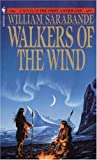Walkers of the Wind (First Americans Saga) (Vol 4)