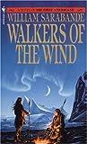 Walkers of the Wind, William Sarabande, 0553285793