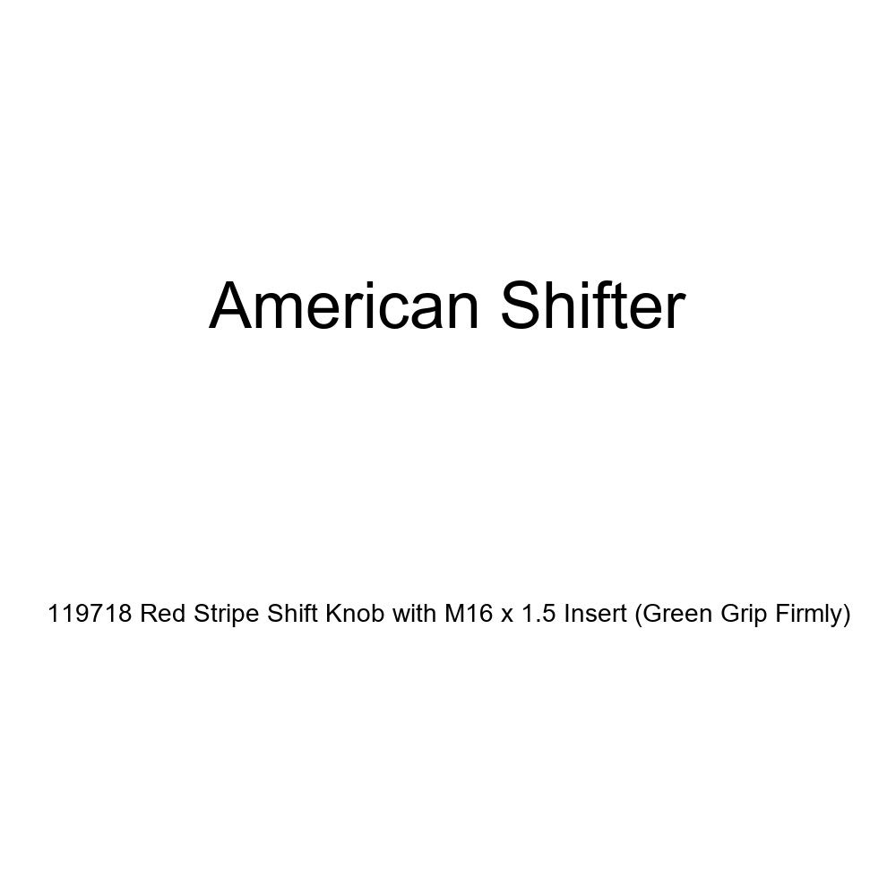 American Shifter 119718 Red Stripe Shift Knob with M16 x 1.5 Insert Green Grip Firmly