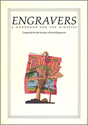 engravers two a handbook compiled for the society of wood engravers