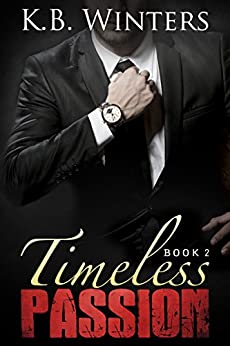 Timeless Passion Book 2 by [Winters, KB]