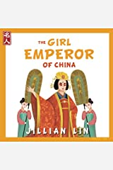 The Girl Emperor Of China: The Story Of Wu Zetian - in English and Chinese (Heroes Of China) (Volume 5) Paperback