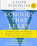 img - for Schools That Learn (Updated and Revised): A Fifth Discipline Fieldbook for Educators, Parents, and Everyone Who Cares About Education book / textbook / text book