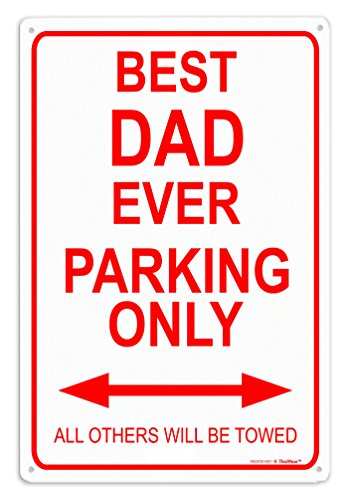Dad Sign Gifts Best Dad Ever Parking Sign Metal Decorative Sign Home Decor Man Cave Novelty Sign