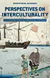 img - for Perspectives on Interculturality: The Construction of Meaning in Relationships of Difference book / textbook / text book