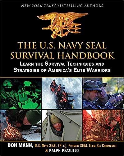 Descargar The U.s. Navy Seal Survival Handbook: Learn The Survival Techniques And Strategies Of America's Elite Warriors PDF Gratis