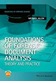 Foundations of Forensic Document Analysis: Theory and Practice (Essential Forensic Science)