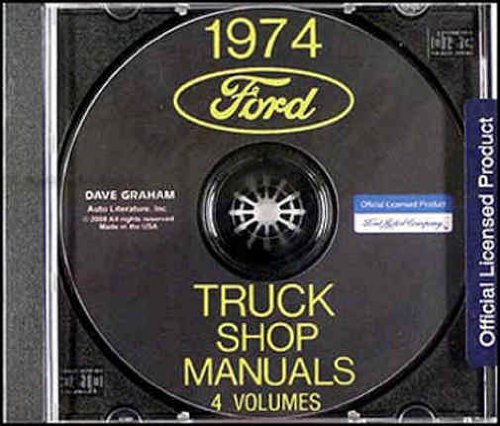 1974 FORD PICKUP & TRUCK REPAIR SHOP & SERVICE MANUAL CD - F100, F150, F250, F350, Bronco, Vans, Heavy Duty, Medium Duty, Light ()