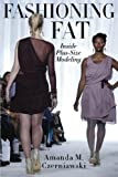 plus size model - Fashioning Fat: Inside Plus-Size Modeling