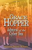 Grace Hopper, Kathleen Broome Williams, 1557509522