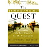 The Externally Focused Quest: Becoming the Best Church for the Community ~ Eric Swanson