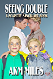 Seeing Double: A Scarcity Sanctuary Book
